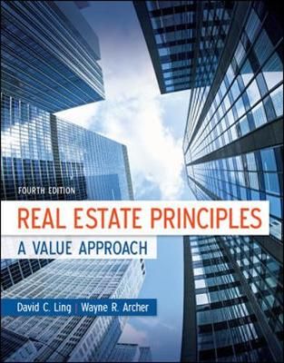 Real Estate Principles: a Value Approach 4E