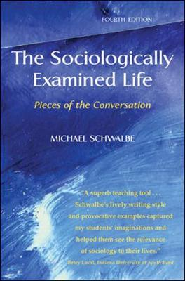 Sociologically Examined Life: Pieces of the conversation