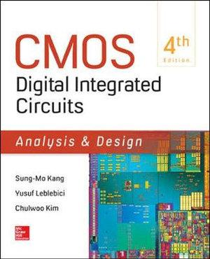 CMOS DIGITAL INTEGRATED CIRCUITS ANALYSIS and DESIGN