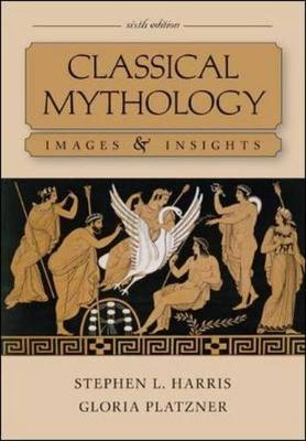 Classical Mythology: Images and Insights