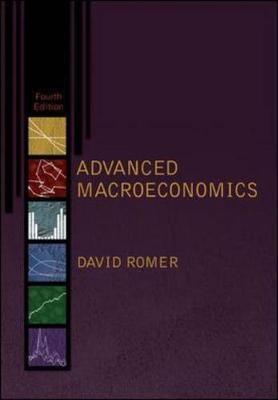 Advanced Macroeconomics 4th Edition