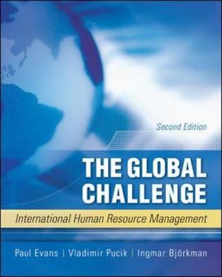 The Global Challenge: International Human Resource Management