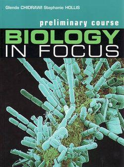 Biology in Focus Preliminary Course