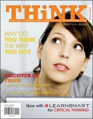 Think: Critical Thinking and Logic Skills for Everyday Life