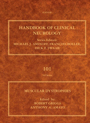 Muscular Dystrophy: Handbook of Clinical Neurology Vol.101 (Series Editors: Aminoff, Boller and Swaab)