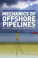 Mechanics of Offshore Pipelines, Volume 1