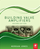 Building Valve Amplifiers, 2e