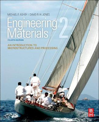 Engineering Materials 2: An Introduction to Microstructures and Processing, 4e