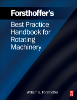 Forsthoffer's Best Practices Handbook for Rotating Machinery