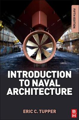 Introduction to Naval Architecture 5e
