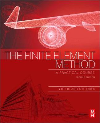 Finite Element Method: A Practical Course, 2e