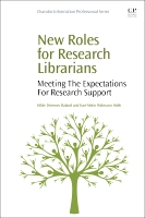 New Roles for Research Librarians: Meeting The Expectations For Research Support