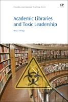 Academic Libraries and Toxic Leadership
