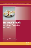 Steamed Breads: Ingredients, Processing and Quality