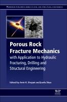 Porous Rock Failure Mechanics: Hydraulic Fracturing, Drilling and Structural Engineering