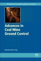 Advances in Coal Mine Ground Control