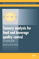 Sensory Analysis for Food and Beverage Quality Control: A Practical Guide