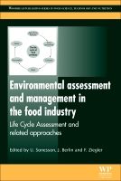 Environmental Assessment and Management in the Food Industry: Life Cycle Assessment and Related Approaches