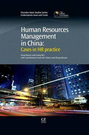 Human Resources Management in China: Cases in HR Practice