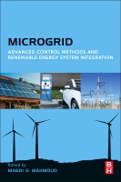 Microgrid: Advanced Control Methods and Renewable Energy System Integration: Advanced Methods and Applications