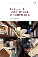 The Impact of Print On Demand on Academic Monographs