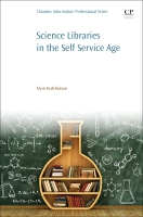 Science Libraries in the Self Service Age: Developing New Services, Targeting New Users