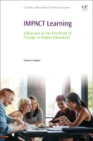IMPACT Learning: Librarians at the Forefront of Change in Higher Education