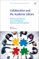 Collaboration and the Academic Library: Internal and External, Local and Regional, National and International