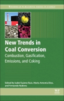 New Trends in Coal Conversion: Combustion, Gasification, Emissions, and Coking