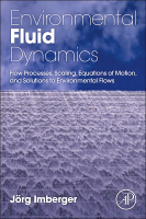 Environmental Fluid Dynamics: Fluid Processes, Flow Scales and Processes, and Equations of Motion