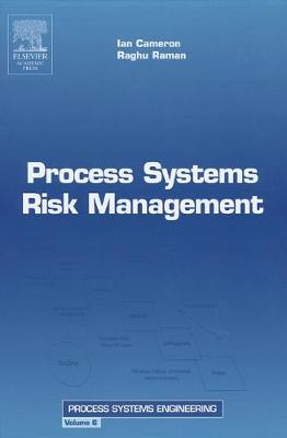Process Systems Risk Management, Volume 6