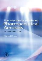 Mechanics of Inhaled Pharmaceutical Aerosols