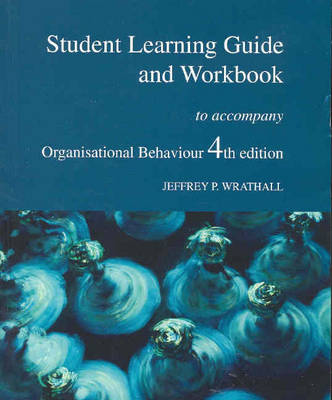 Organisational Behaviour: Study Guide to 4th Edition