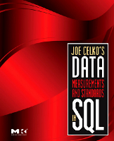 Joe Celko's Data, Measurement and Standards in SQL