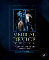 Medical Device Technologies: An Introduction to Biomedical Design Using Engineering Standards