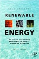 Renewable Energy, 4th Edition: Physics, Engineering, Environmental Impacts, Economics & Planning, Fourth Edition
