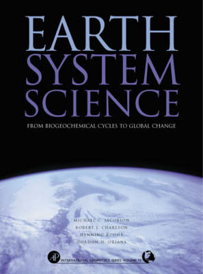 Earth System Science: From Biogeochemical Cycles to Global Changes: Volume 72
