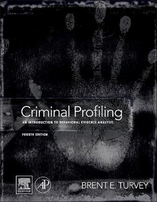 Criminal Profiling, Fourth Edition