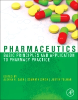 Pharmaceutics: Basic Principles and Application to Pharmacy Practice