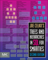 Joe Celko's Trees and Hierarchies in SQL for Smarties, 2e