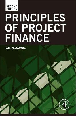 Principles of Project Finance, 2e