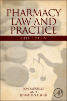Pharmacy Law and Practice: Fourth Edition, 5e
