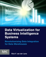 Data Virtualization Applied in Business Intelligence Architectures: Revolutionizing Data Integration for Data Warehouses