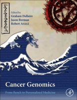 Cancer Genomics: From Bench to Personalized Medicine 1e