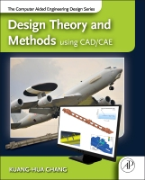 Design Theory and Methods using CAD/CAE