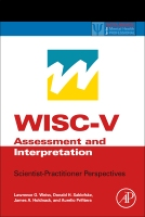 WISC-V Clinical Use and Interpretation