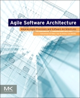 Agile Software Architect: Aligning Agile Processes and Software Architectures
