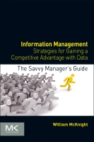 Information Management: Strategies for Gaining a Competitive Advantage with Data
