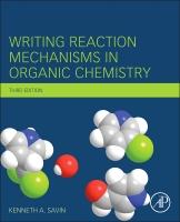 Writing Reaction Mechanisms in Organic Chemistry 3E
