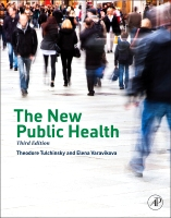 The New Public Health: An Introduction for the 21st Century, 3e
